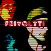 Frivolyti von Anonimal Beat
