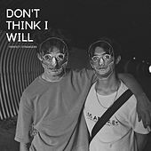 Don't Think I Will by Perfect Strangers