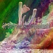 66 Bedroom Accompaniment by Deep Sleep Music Academy