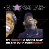 My Monkey is Gonna Slap the Shit Outta Your Monkey (Remix) von MoogStar