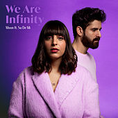 We Are Infinity by Moon