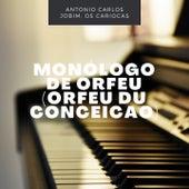Monólogo De Orfeu (Orfeu Du Conceicao) by Antônio Carlos Jobim (Tom Jobim)