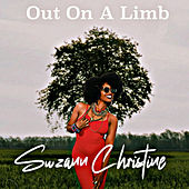 Out on a Limb by Suzann Christine