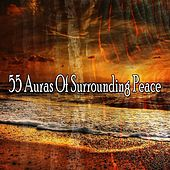 55 Auras Of Surrounding Peace von Lullabies for Deep Meditation