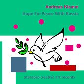 Hope for Peace with Russia by Andreas Klamm