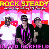 Rock Steady by David Garfield