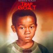 Trap G.O.A.T. by Revenue Fairley