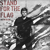 Stand for the Flag by Dustin Collins