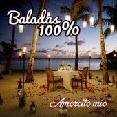 Baladas 100%: Amorcito Mio by German Garcia