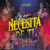 Necesita de Ti (En Vivo) by Banda Los Reales