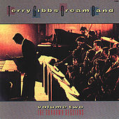 Dream Band, Vol. 2: The Sundown Sessions de Terry Gibbs