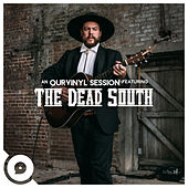 This Little Light of Mine (OurVinyl Sessions) by The Dead South