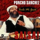 Baila Mi Gente: Salsa! de Poncho Sanchez