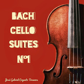 Bach Cello Suites, Vol. 1 by José Gabriel Cognato Toranzas