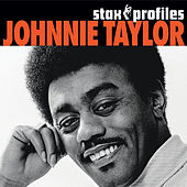 Stax Profiles: Johnnie Taylor by Johnnie Taylor