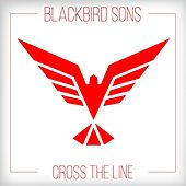 Cross the Line by Blackbird Sons