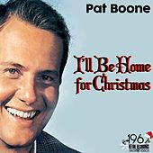 I'll Be Home for Christmas de Pat Boone