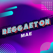 Reggaeton Mae de Various Artists