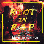 Riot In Rap by Various Artists