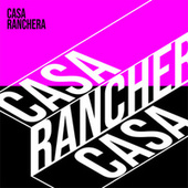 Casa Ranchera by Various Artists