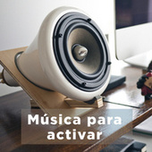 Música para activar von Various Artists