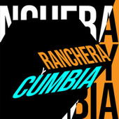 Ranchera y cumbia by Various Artists