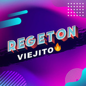 Regeton viejito von Various Artists