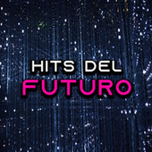 Hits del futuro von Various Artists