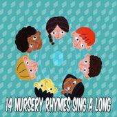 14 Nursery Rhymes Sing A Long by Canciones Infantiles