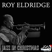 Jazz in Christmas by Roy Eldridge