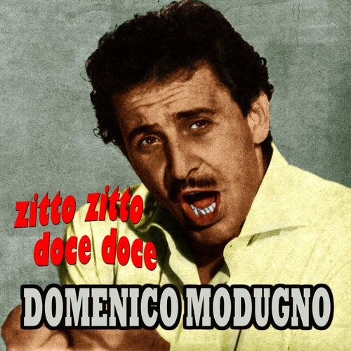 Zitto zitto doce doce by Domenico Modugno