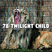 78 Twilight Child by Ocean Sounds Collection (1)