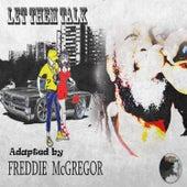 Let Them Talk by Freddie McGregor
