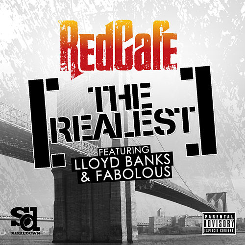 The Realest by Red Cafe