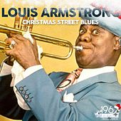 Christmas Street Blues by Louis Armstrong