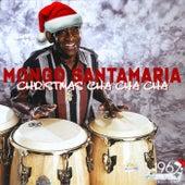 Christmas Cha Cha Cha von Mongo Santamaria