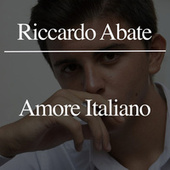 Amore Italiano by Riccardo Abate