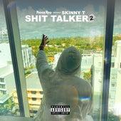 Shit Talker 2 by SkinnyT