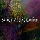 64 Rain And Relaxation by Ocean Sounds Collection (1)