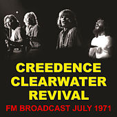 Creedence Clearwater Revival FM Broadcast July 1971 de Creedence Clearwater Revival