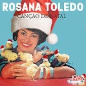 Canção de Natal by Rosana Toledo