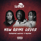 New Grime Order (feat. Queenie & Taliifah) by Subten