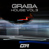 Graba House Vol.3 (Remixes) by Various Artists