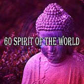 60 Spirit of the World von Lullabies for Deep Meditation