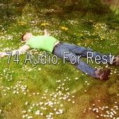 74 Audio For Rest von S.P.A