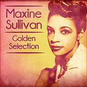 Golden Selection (Remastered) de Maxine Sullivan
