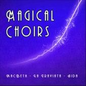 Magical Choirs by Opera´s Choirs