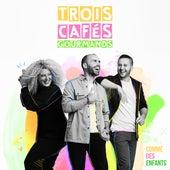 L'année prochaine de Trois Cafés Gourmands