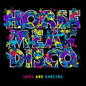 Love And Dancing by Horse Meat Disco