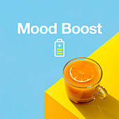 Mood Boost by Various Artists